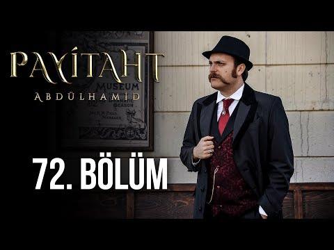 Payitaht Abdülhamid 72. Bölüm (HD)