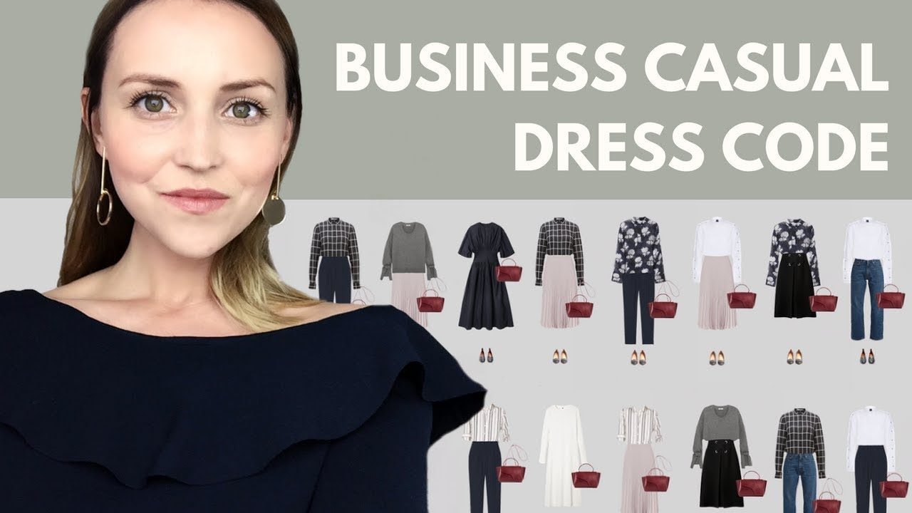 a01e1b33558 The business casual dress code  capsule wardrobe example. - YouTube