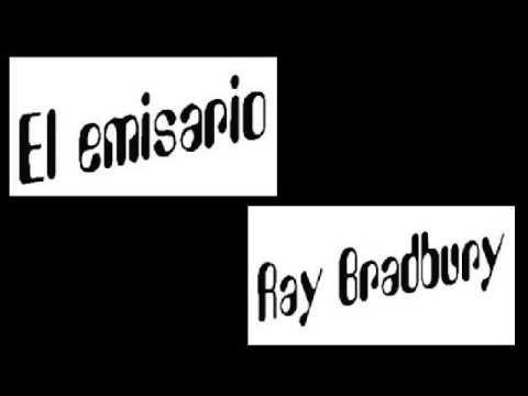 Audiolibro El Emisario Ray Bradbury