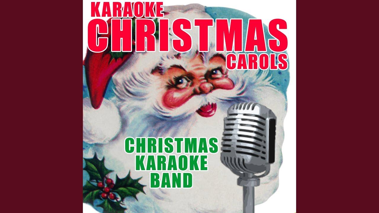 Have Yourself a Merry Little Christmas (Karaoke X-Mas Carol) - YouTube