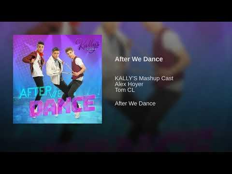 After We Dance | Kally's Mashup Cast - Música Completa (Áudio Only)
