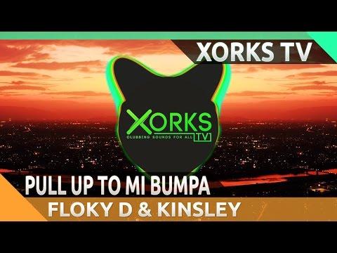 Konshens & J Capri - Pull Up To Mi Bumpa (Floky D & Kinsley UnFlip)