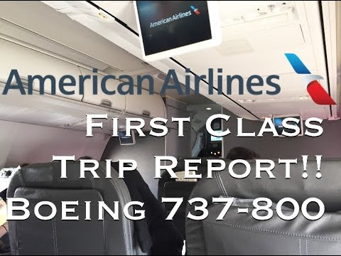First Class Trip Report American Airlines Boeing 737 800