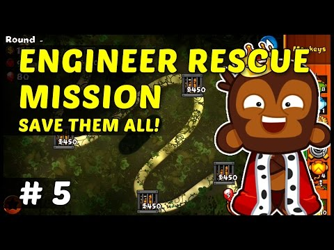 ENGINEER RESCUE MISSION - Bloons Monkey City - Episode 5