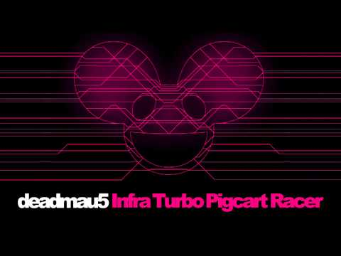 Deadmau5 - Turbo CartPig Racer