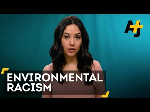 Environmental Racism Explained
