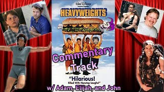 Do You 'Member Heavyweights (1995)? -- COMMENTARY TRACK