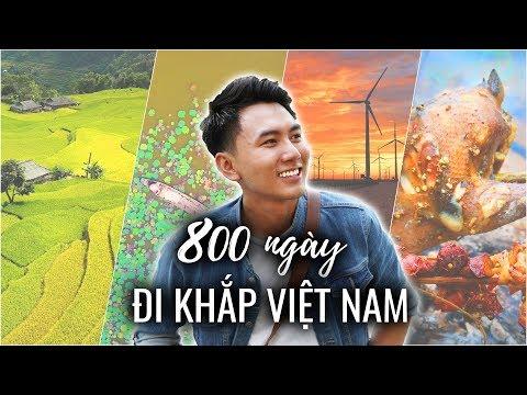 800 NGÀY ĐI KHẮP VIỆT NAM |800 Days Around VietNam