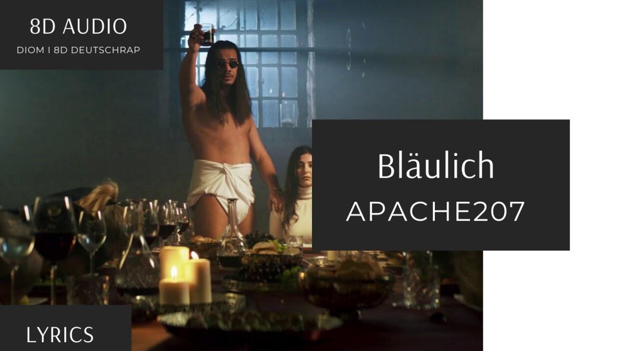 [8D Audio] Apache 207 - Bläulich I DEUTSCHRAP 8D + LYRICS