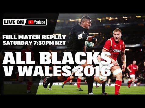 FULL MATCH   All Blacks V Wales 2016