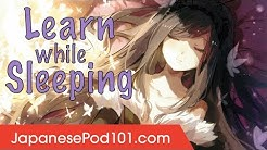 Learn Japanese While Sleeping 8 Hours - Learn More Beginner Phrases