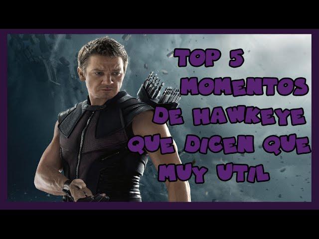 Top 5 Momentos Que Dicen que Hawkeye Es Mas Útil De Lo Que Parece.