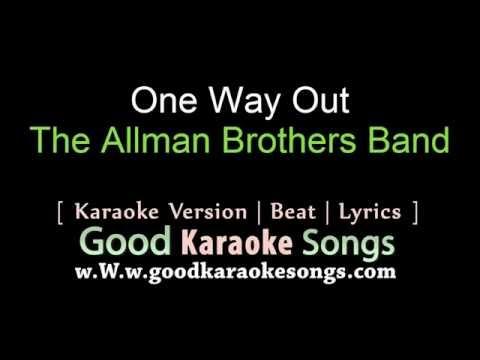 One Way Out  - The Allman Brothers Banb (Lyrics Karaoke) [ goodkaraokesongs.com ]