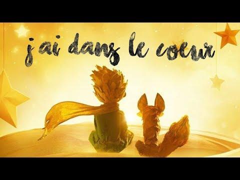 ► Le Petit Prince | J'ai dans le coeur (english subtitles)