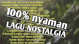 Download Lagu Nostalgia campuran Full Album