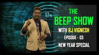 New Year Special 2016 |The Beep show | RJ Vignesh | Season 1- BS#3