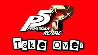 Take Over Persona 5 Royal OST Clean.mp3