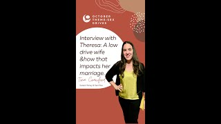 Interview for October's theme- Sex Drives in Marriage: Low drive wife