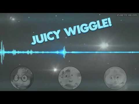 Chipmunks - Juicy Wiggle  (video lyrics)