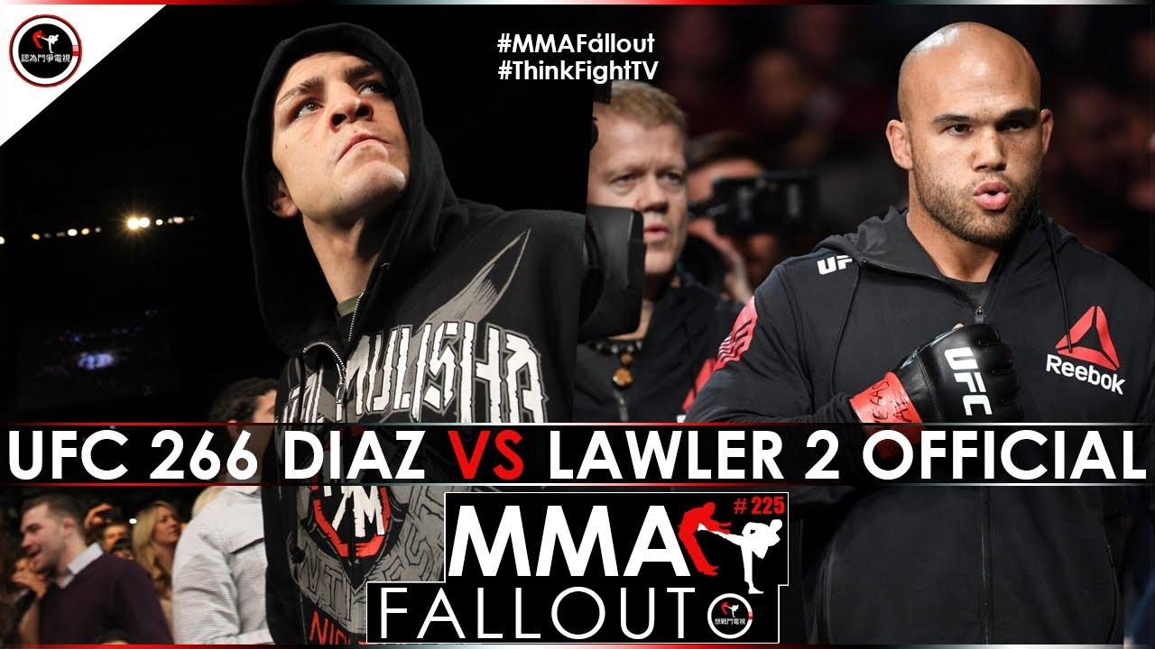 UFC 266 DIAZ VS LAWLER 2 OFFICIAL | MMA Fallout Ep 225