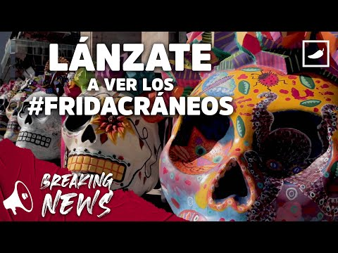 #DíaDeMuertos: presentan exposición de Fridacráneos