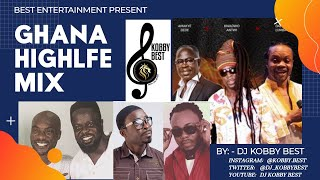 Ghana Highlife Mix  ( ft. Daddy Lumba, Kojo Antwi, Daasebre Dwamena, Ofori Amponsah,  and many more