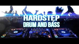 NEW! Hardstep & Drum and Bass Mix