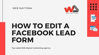 How To Edit An Existing Facebook Lead Form