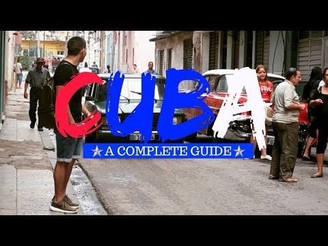 Travel Guide to Cuba: Untold Tips (2018)