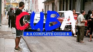 Travel Guide to Cuba: Untold Tips (2019)