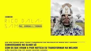 Rico Dalasam / Paz, Coroas e Tronos