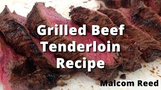 Grilled Whole Beef Tenderloin Recipe | How To Trim And Grill A Beef Tenderloin