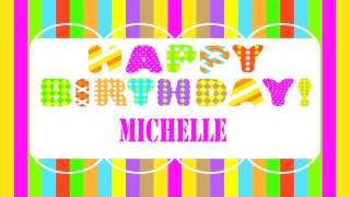 Michelle   Wishes & Mensajes - Happy Birthday