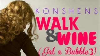 Konshens - Walk N Wine (Gal A Bubble Pt. 3) Jan 2013