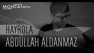 Abdullah Aldanmaz - Hayrola Resimi