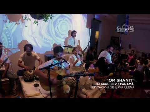 OM SHANTI / JAI GURU DEV PANAMÁ / El Arte de Vivir - Panamá