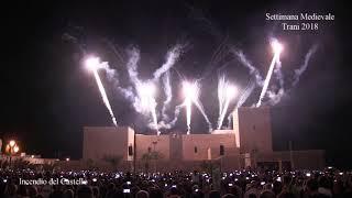 TRANI - Settimana Medievale 2018 - INCENDIO del CASTELLO