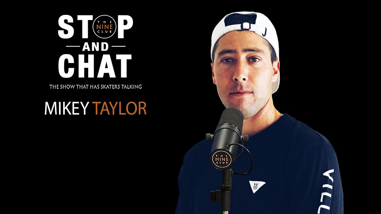 Mikey Taylor - Stop And Chat | The Nine Club With Chris Roberts