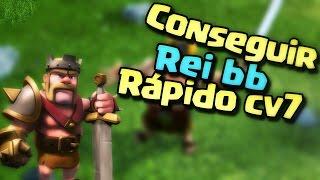 Como conseguir o rei bb rapido-clash of clans