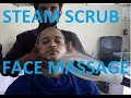 Face Massage with Steam and Scrub