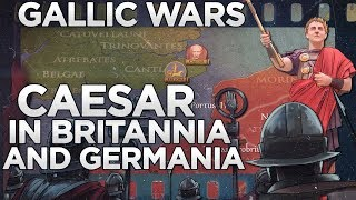 Caesar in Britannia and Germania DOCUMENTARY