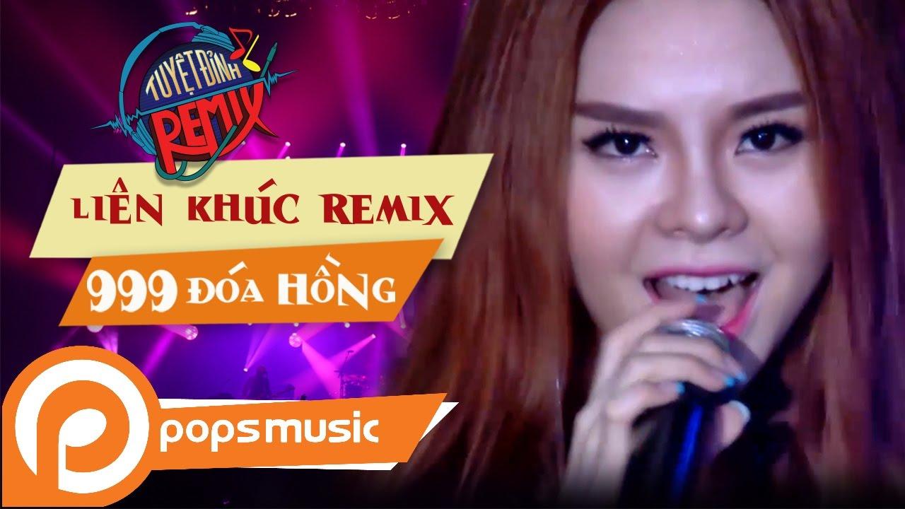 Liên Khúc Remix 999 Đóa Hồng - Hãy Cho Tôi | Saka Trương Tuyền, Vũ Hà  (Tuyệt Đỉnh Remix) - YouTube