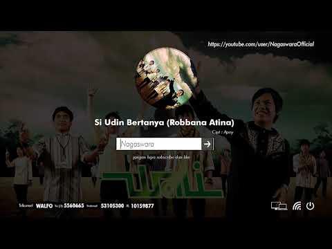 Wali - Si Udin Bertanya (Robbana Atina) (Official Audio Video)