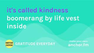 E13: TODAY IS #WORLDKINDNESSDAY