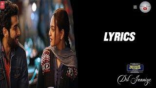 DIL JAANIYE | Khandaani Shafakhana | Lyrics | T-Series | Jubin Nautiyal, Tulsi Kumar