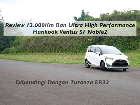 Review 12.000Km Ban Hankook S1 Noble 2 Ultra High Performance