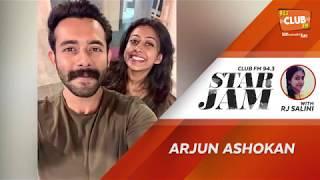 Arjun Ashokan - RJ Salini - StarJam - CLUB FM 94.3