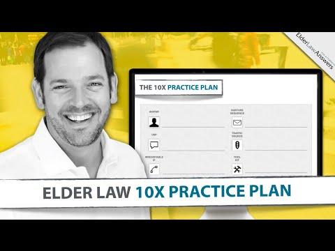 The 10X Elder Law Practice Plan
