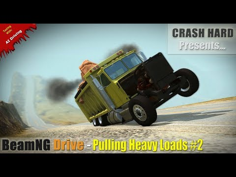 BeamNG Drive - Pulling Heavy Loads #2