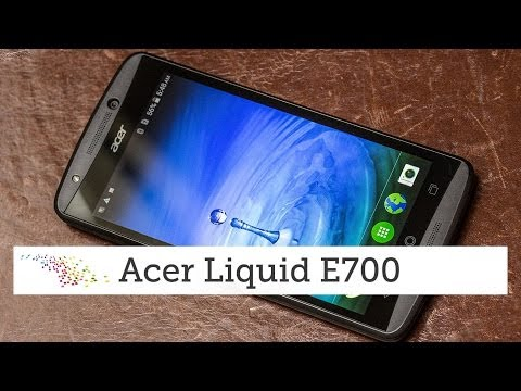Acer Liquid E700 |Hands-on